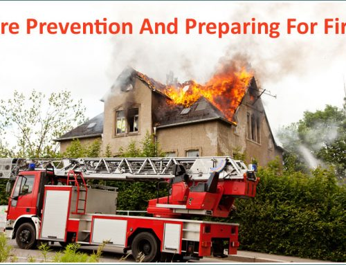 Fire Prevention And Preparing For Fire