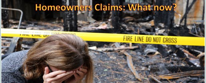 Homeowners Claims: What now?