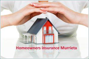 Homeowner Insurance Murrieta