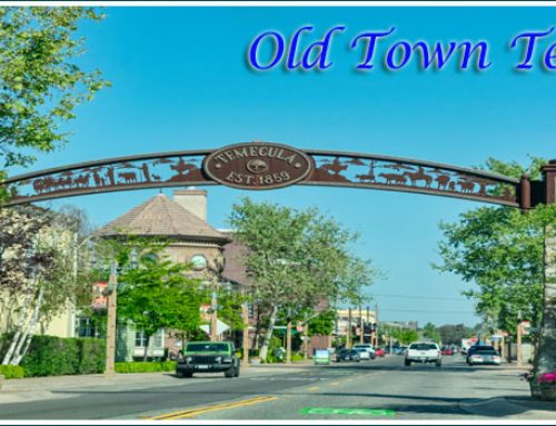 Old Town Temecula – Fun Things To Do