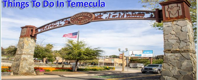 Things To Do In Temecula