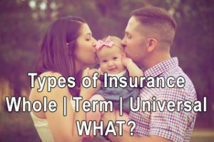 Have the right type of Live Insurance